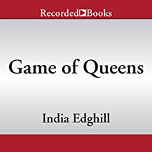 Game of Queens: A Novel of Vashti and Esther (       UNABRIDGED) by India Edghill Narrated by Adam Grupper, Soneela Nankani, Laura Knight-Keating, Kevin Orton