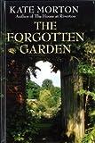 The Forgotten Garden (Large Print Edition) Kate Morton