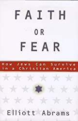 Faith or Fear: How Jews Can Survive in a Christian America