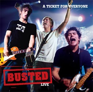 Busted - Live: A Ticket for Everyone - Zortam Music