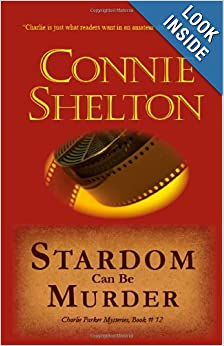 Stardom Can Be Murder (Charlie Parker Mystery) - Connie Shelton