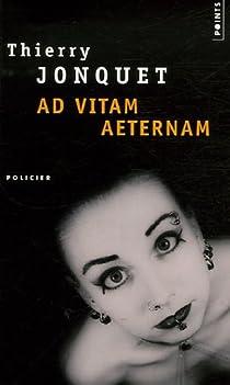 Ad vitam aeternam par Jonquet