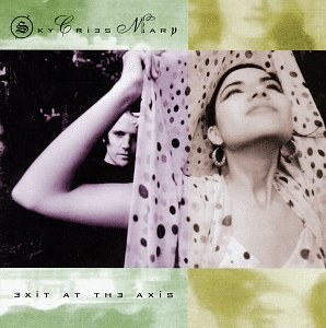 Sky Cries Mary-Exit At The Axis-REPACK-CD-FLAC-1992-POWDER Download