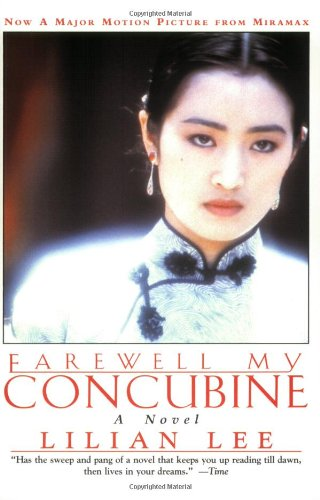 Farewell My Concubine: Novel, A