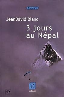 Trois jours au Népal, Blanc, Jean David
