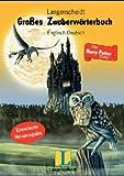 Langenscheidts Gro�es Zauberw�rterbuch Englisch- Deutsch. F�r Harry Potter- Fans.