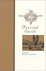 The Gold Discovery Journal of Azariah Smith