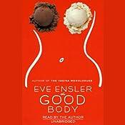 The Good Body | [Eve Ensler]