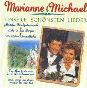 Marianne And Michael - Unsere Schönsten Lieder - Zortam Music