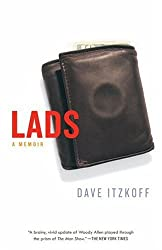 Lads: A Memoir of Manhood