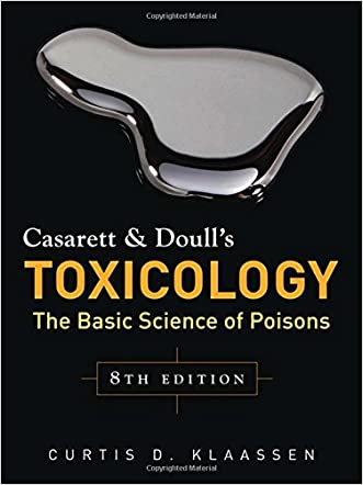 Casarett & Doull's Toxicology: The Basic Science of Poisons, Eighth Edition