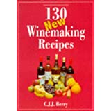 130 New Winemaking Recipesby C. J. J. Berry