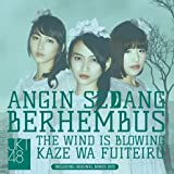 風は吹いている Angin Sedang Berhembus ~ The Wind is Blowing/kaze wa Fuiteru Regular Version CD+DVD 生写真付き