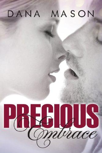 Precious Embrace (Embrace Series) by Dana Mason
