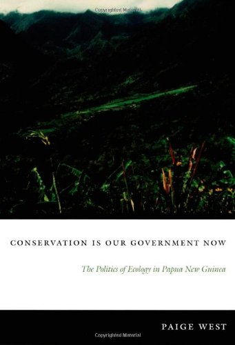 Conservation Is Our Government Now: The Politics of...