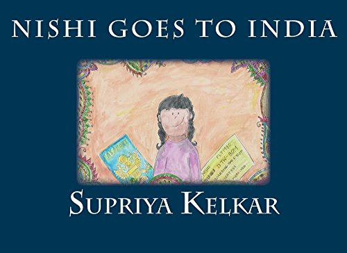 Supriya Kelkar - Nishi Goes to India