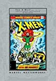 Marvel Masterworks: The Uncanny X-Men, Vol. 2 (0760755663) by Chris Claremont