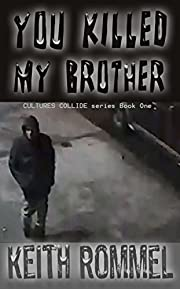 You Killed My Brother (Cultures Collide Book 1)