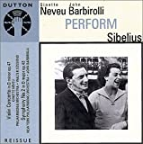 Neveu & Barbirolli Perform Sibelius