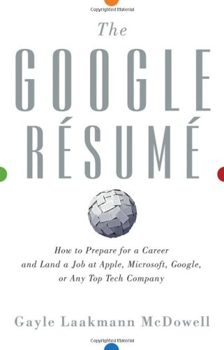 buy the google resume how to prepare for a career and land a job at apple microsoft google or any top tech company book online at low prices in india