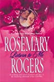 Return to Me (Logan, 2) (0739438719) by Rosemary Rogers