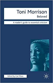 critical essays beloved toni morrison Critical studies essay collections on two or more morrison texts analysis of and materials for teaching toni morrison her best-known work is beloved.