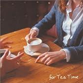 Marunouchi Classics For Tea Time~午後の紅茶~