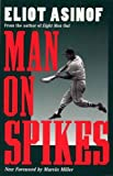 Image of Man on Spikes (Writing Baseball (Paperback))