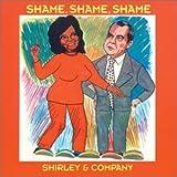 Shame, Shame, Shame - Shirley And Company
