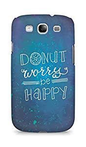 AMEZ donut dont worry be happy Back Cover For Samsung Galaxy S3 Neo