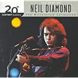 20th Century Masters: The Best Of Neil Diamond (Millennium Collection)