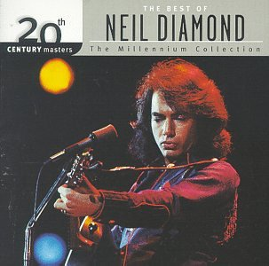 Neil Diamond - The Best of Neil Diamond 20th Century Masters The Millennium Collection - Zortam Music