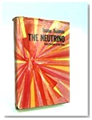 The Neutrino, Ghost Particle of the Atom,