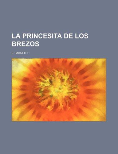 La Princesita de Los Brezos