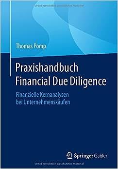 Praxishandbuch Financial Due Diligence: Finanzielle Kernanalysen Bei Unternehmenskaufen (German Edition)