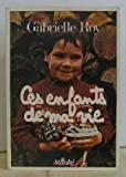 Ces enfants de ma vie (French Edition) (088566065X) by Roy, Gabrielle