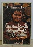 Ces enfants de ma vie (French Edition) (088566065X) by Roy, Gabrielle