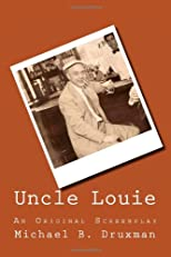 Uncle Louie: An Original Screenplay