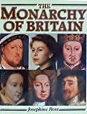 img - for The Monarchy of Britain book / textbook / text book