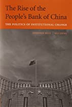 The Rise of the People's Bank of China: The Politics of Institutional Change