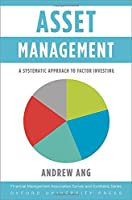 Asset Management: A Systematic Approach to Factor Investing Front Cover