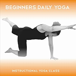 Beginners Daily Yoga: 5 X 15 minute easy to follow yoga classes for beginners | [Sue Fuller]