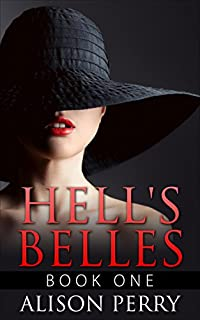 Hell's Belles by Alison Perry ebook deal