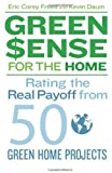 img - for GreenSense for the Home: Rating the Real Payoff from 50 Green Home Projects book / textbook / text book