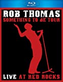 Something to Be Tour: Live at Red Rocks