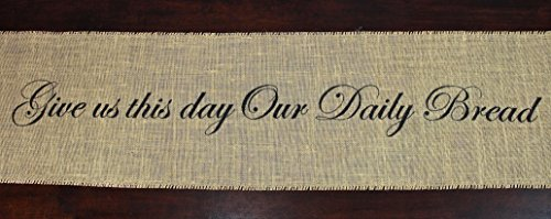 Burlap Table Runner - Give Us This Day Our Daily Bread (Daily Bread Bible Verses compare prices)