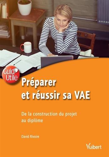 preparer-et-reussir-sa-vae-de-la-construction-du-projet-au-diplome