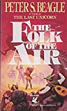 The Folk of the Air (0345346998) by Peter S. Beagle