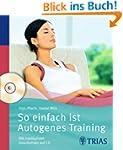 So einfach ist Autogenes Training: Mi...