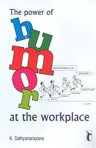 The Power of Humour at the Workplace (Response Books)